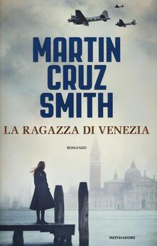 La ragazza di Venezia - Martin Cruz Smith - copertina