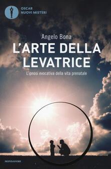L' arte della levatrice. L'ipnosi evocativa della vita prenatale - Angelo Bona - copertina
