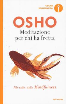 Meditazione per chi ha fretta - Osho - copertina