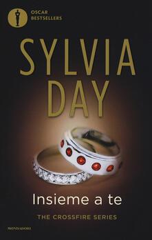 Insieme a te. The crossfire series. Vol. 5 - Sylvia Day - copertina