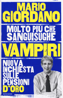 Listadelpopolo.it Vampiri. Nuova inchiesta sulle pensioni d'oro Image