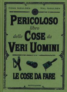 Lpgcsostenible.es Il pericoloso libro delle cose da veri uomini. Le cose da fare Image