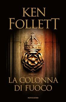 La colonna di fuoco - Ken Follett - copertina