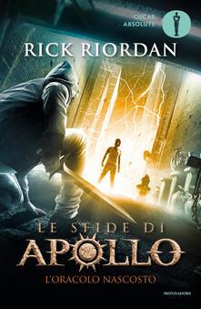L' oracolo nascosto. Le sfide di Apollo. Vol. 1 - Rick Riordan - copertina