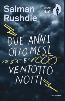 Due anni, otto mesi e ventotto notti - Salman Rushdie - copertina