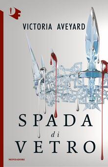 Spada di vetro - Victoria Aveyard - copertina