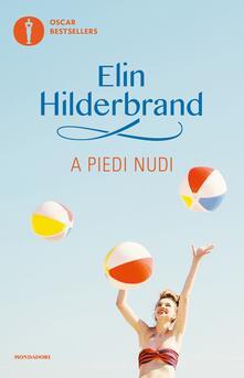 A piedi nudi - Elin Hilderbrand - copertina