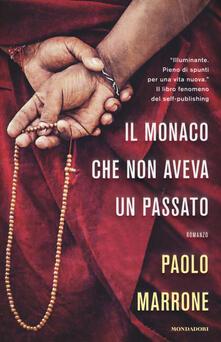 Il monaco che non aveva un passato - Paolo Marrone - copertina