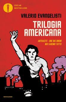 Winniearcher.com Trilogia americana: Antracite-One big union-Noi saremo tutto Image