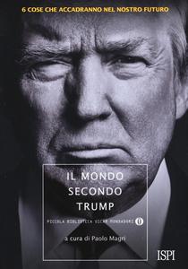 Libro Il mondo secondo Trump