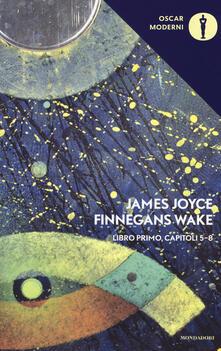 Finnegans Wake. Testo inglese a fronte  . Vol. 1: V-VIII. - James Joyce - copertina
