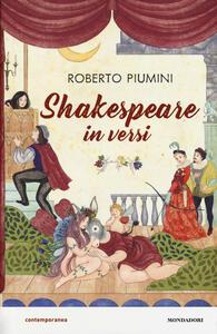 Shakespeare in versi. Ediz. a colori - Roberto Piumini - copertina