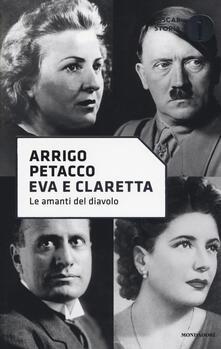 Eva e Claretta. Le amanti del diavolo.pdf