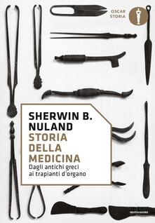 Storia della medicina. Dagli antichi greci ai trapianti dorgano.pdf