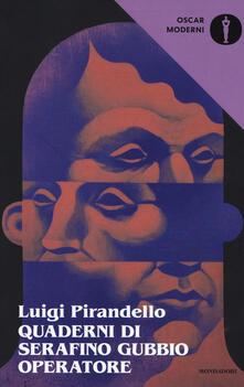 Listadelpopolo.it Quaderni di Serafino Gubbio operatore Image