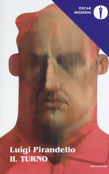 Il turno - Luigi Pirandello - copertina