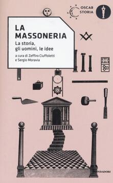 La Massoneria. La storia, gli uomini, le idee - copertina
