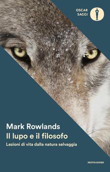 Fondazionesergioperlamusica.it Il lupo e il filosofo. Lezioni di vita dalla natura selvaggia Image