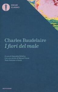 I fiori del male. Testo francese a fronte - Charles Baudelaire - copertina