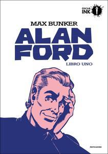 Alan Ford. Libro uno - Max Bunker,Magnus - copertina