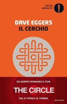 Il cerchio - Dave Eggers - copertina
