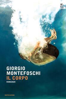 Il corpo - Giorgio Montefoschi - copertina