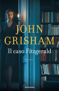 Libro Il caso Fitzgerald John Grisham
