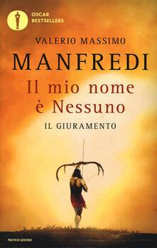 Il mio nome è Nessuno. Vol. 1: giuramento, Il. - Valerio Massimo Manfredi - copertina