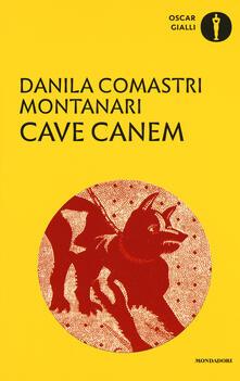 Cave canem - Danila Comastri Montanari - copertina