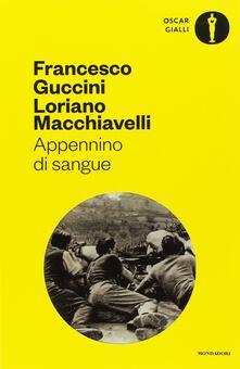 Appennino di sangue. Tra casi per il Maresciallo Santovito - Francesco Guccini,Loriano Macchiavelli - copertina