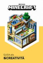 Minecraft. Guida alla creatività