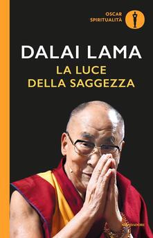 La luce della saggezza - Gyatso Tenzin (Dalai Lama) - copertina