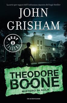 Mistero in aula. Theodore Boone.pdf