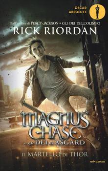 Il martello di Thor. Magnus Chase e gli dei di Asgard. Vol. 2.pdf