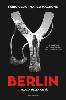 Filippodegasperi.it Berlin. Trilogia della città Image