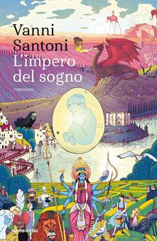 L' impero del sogno - Vanni Santoni - copertina