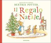 Il Il regalo di Natale. Ediz. a colori - Potter Beatrix - wuz.it