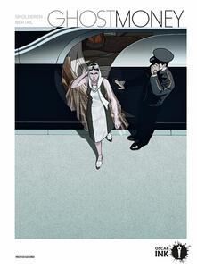 Ghost money - Thierry Smolderen,Dominique Bertall - copertina
