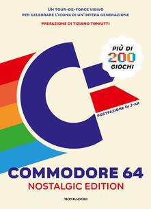 Squillogame.it Commodore 64. Nostalgic edition. Ediz. illustrata Image