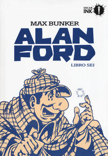 Amatigota.it Alan Ford. Libro sei Image