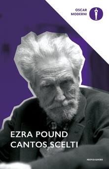Cantos scelti. Testo inglese a fronte - Ezra Pound - copertina