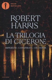 Voluntariadobaleares2014.es La trilogia di Cicerone: Imperium-Conspirata-Dicatator Image