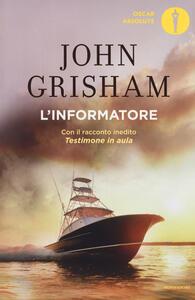 L' informatore - John Grisham - copertina