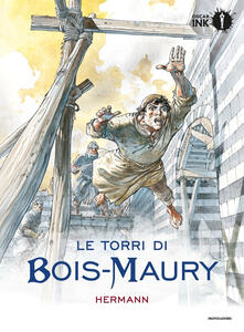 Le torri di Bois-Maury. Vol. 1 - Hermann Huppen - copertina