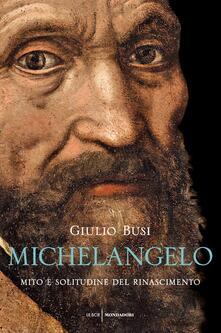 Cocktaillab.it Michelangelo. Mito e solitudine del Rinascimento Image