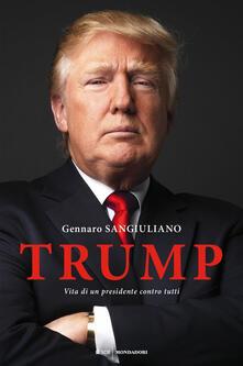 Antondemarirreguera.es Trump. Vita di un presidente contro tutti Image