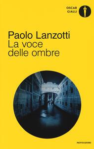 La voce delle ombre - Paolo Lanzotti - copertina