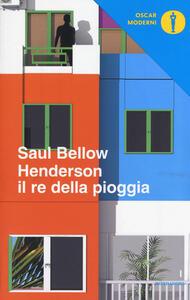 Il re della pioggia - Saul Bellow - copertina