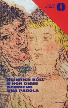 E non disse nemmeno una parola - Heinrich Böll - copertina