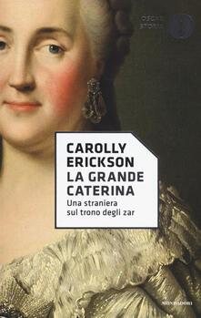 La grande Caterina. Una straniera sul trono degli zar.pdf